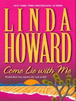Come Lie With Me (Mills & Boon M&B) af Linda Howard