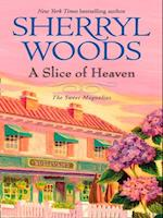 Slice Of Heaven (Mills & Boon M&B) (A Sweet Magnolias Novel, Book 2)