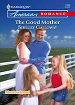 Good Mother (Mills & Boon Love Inspired) (Motherhood, Book 3) af Shelley Galloway