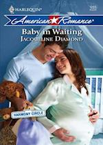Baby in Waiting (Mills & Boon Love Inspired) (Harmony Circle, Book 2)
