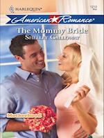 Mommy Bride (Mills & Boon Love Inspired) (Motherhood, Book 5) af Shelley Galloway