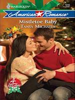 Mistletoe Baby (Mills & Boon Love Inspired) (4 Seasons in Mistletoe, Book 1)