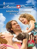 Mistletoe Mommy (Mills & Boon Love Inspired) (4 Seasons in Mistletoe, Book 3)