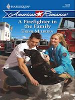 Firefighter in the Family (Mills & Boon Love Inspired)