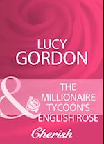 Millionaire Tycoon's English Rose (Mills & Boon Cherish)