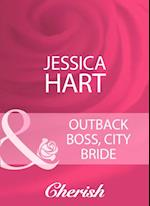 Outback Boss, City Bride (Mills & Boon Cherish)