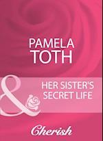 Her Sister's Secret Life af Pamela Toth