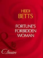 Fortune's Forbidden Woman (Mills & Boon Desire)