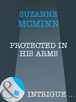 Protected In His Arms (Mills & Boon Intrigue) (Haven, Book 3) af Suzanne McMinn