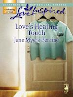 Love's Healing Touch (Mills & Boon Love Inspired) af Jane Myers Perrine