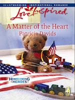 Matter of the Heart (Mills & Boon Love Inspired) (Homecoming Heroes, Book 4) af Patricia Davids