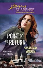 Point Of No Return (Mills & Boon Love Inspired) (Missions of Mercy, Book 1) af Susan May Warren