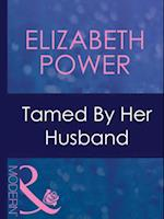 Tamed By Her Husband (Mills & Boon Modern)