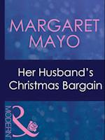 Her Husband's Christmas Bargain (Mills & Boon Modern)