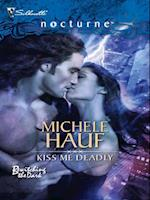 Kiss Me Deadly (Mills & Boon Intrigue) (Bewitching the Dark, Book 1)