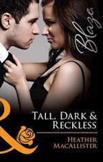 Tall, Dark & Reckless (Mills & Boon Blaze) af Heather MacAllister
