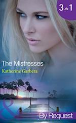 Mistresses: Make-Believe Mistress / Six-Month Mistress / High-Society Mistress (Mills & Boon By Request) (The Mistresses, Book 1)