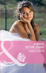 Bride Before Dawn (Mills & Boon Cherish) (Round-the-Clock Brides, Book 2)