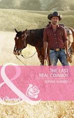 Last Real Cowboy (Mills & Boon Cherish) (Cadence Creek Cowboys, Book 1)