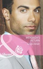 Mendoza's Return (Mills & Boon Cherish) (The Fortunes of Texas: Lost...and Found, Book 3)