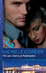 His Last Chance at Redemption (Mills & Boon Modern)