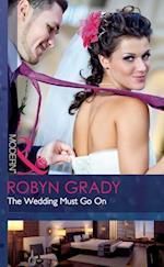 Wedding Must Go On (Mills & Boon Modern)