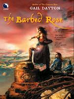 Barbed Rose (The One Rose, Book 2) af Gail Dayton