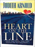 Heart on the Line af Judith Arnold