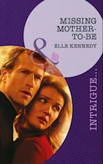 Missing Mother-To-Be (Mills & Boon Intrigue) (The Kelley Legacy, Book 5)