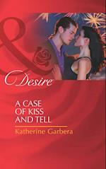 Case of Kiss and Tell (Mills & Boon Desire) (Matchmakers, Inc., Book 2)