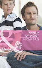 Daddy for Jacoby (Mills & Boon Cherish) (Welcome to Destiny, Book 1) af Christyne Butler
