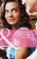 Temporary Boss...Forever Husband (Mills & Boon Cherish)