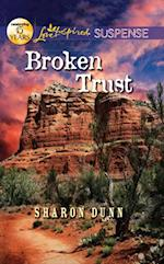 Broken Trust (Mills & Boon Love Inspired Suspense) af Sharon Dunn