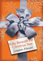 Baby Beneath the Christmas Tree (Mills & Boon M&B)