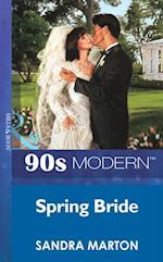 Spring Bride (Mills & Boon Vintage 90s Modern)
