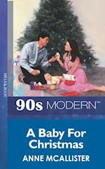 Baby For Christmas (Mills & Boon Vintage 90s Modern)