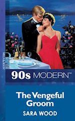Vengeful Groom (Mills & Boon Vintage 90s Modern)