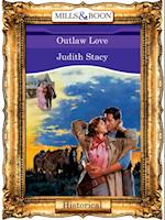 Outlaw Love af Judith Stacy