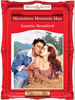 Mysterious Mountain Man af Annette Broadrick