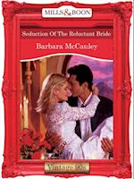 Seduction Of The Reluctant Bride (Mills & Boon Vintage Desire)