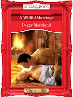 Willful Marriage (Mills & Boon Vintage Desire)