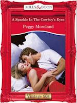 Sparkle In The Cowboy's Eyes (Mills & Boon Vintage Desire)