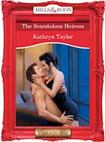 Scandalous Heiress (Mills & Boon Vintage Desire)