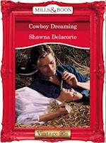 Cowboy Dreaming (Mills & Boon Vintage Desire) af Shawna Delacorte