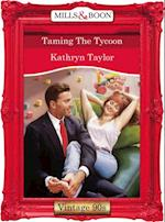 Taming The Tycoon (Mills & Boon Vintage Desire)