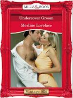Undercover Groom