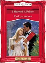 I Married A Prince af Kathryn Jensen