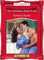 Forbidden Bride-To-Be (Mills & Boon Vintage Desire)