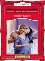Cowboys, Babies And Shotgun Vows (Mills & Boon Vintage Desire) af Shirley Rogers
