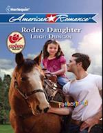 Rodeo Daughter (Mills & Boon American Romance) (Fatherhood, Book 36) af Leigh Duncan